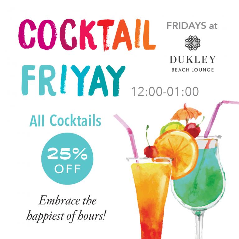 FRIDAYS at Dukley Beach Lounge